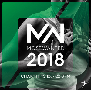 2018 MOST WANTED Chart Hits - 128-122 BPM