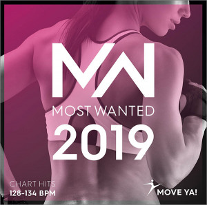 2019 MOST WANTED Chart Hits - 128-134 BPM