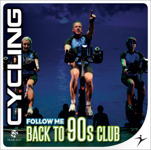 CYCLING Follow Me Back To 90s Club