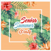 SENIOR SUMMER PARTY