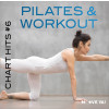 PILATES & WORKOUT Chart Hits #6