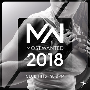 2018 MOST WANTED Club Hits - 140 BPM