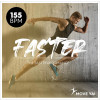 FASTER The Fast Performance - 155BPM